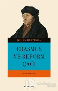 Erasmus ve Reform Çağı