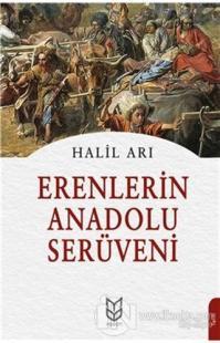 Erenlerin Anadolu Serüveni