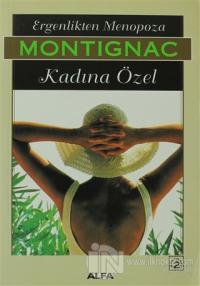 Ergenlikten Menopoza Kadına Özel