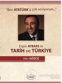 Ergün Aybars ile Tarih ve Türkiye