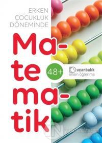Erken Çocukluk Döneminde Matematik (48+)