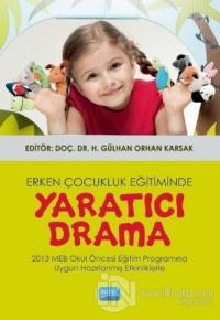 Erken Çocukluk Eğitiminde Yaratıcı Drama