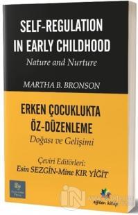 Erken Çocuklukta Öz-Düzenleme Doğası ve Gelişimi