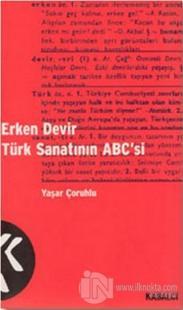 Erken Devir Türk Sanatının ABC'si