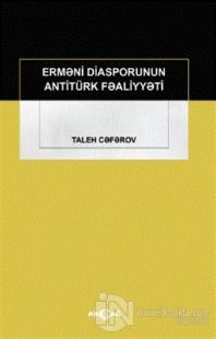 Ermeni Diasporunun Antitürk Faaliyyeti Taleh Ceferov