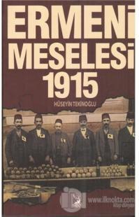 Ermeni Meselesi 1915 %20 indirimli Hüseyin Tekinoğlu