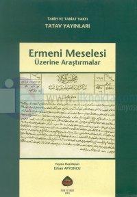 Ermeni Meselesi Üzerine Araştırmalar