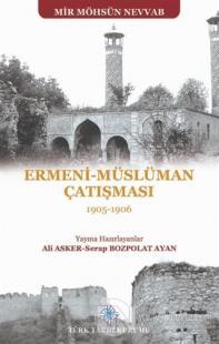 Ermeni - Müslüman Çatışması (1905 - 1906)