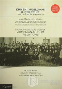 Ermeni-Müslüman İlişkilerine Kronolojik Bir Bakış