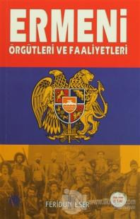 Ermeni Örgütleri ve Faaliyetleri