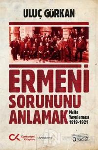 Ermeni Sorununu Anlamak