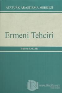 Ermeni Tehciri (Ciltli) %15 indirimli Bülent Bakar