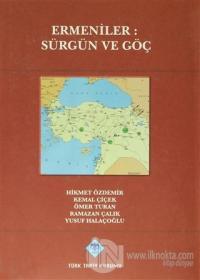Ermeniler: Sürgün ve Göç (Ciltli)