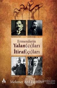 Ermenilerin Yalan(cı)ları İtiraf(çı)ları Mehmet Arif Demirer