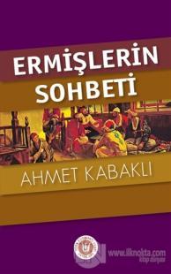 Ermişlerin Sohbeti %20 indirimli Ahmet Kabaklı