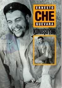 Ernesto Che Guevara Konuşuyor