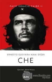 Ernesto Guevara Namı Diğer Che (Ciltli)