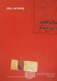Erol Akyavaş Kataloğu (His Life and Works)