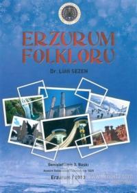 Erzurum Folkloru (Ciltli) Lütfi Sezen