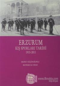 Erzurum Kış Sporları Tarihi