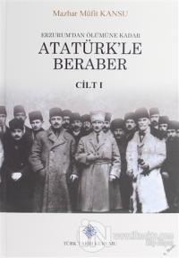 Erzurum'dan Ölümüne Kadar Atatürk'le Beraber (2 Kitap Takım) (Ciltli)