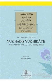 Erzurumlu Darir Yüz Hadis Yüz Hikaye