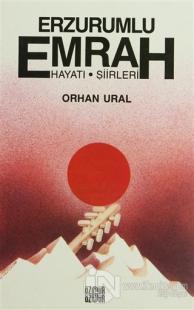 Erzurumlu Emrah Yaşamı, Şiirleri