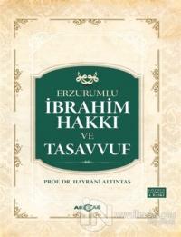 Erzurumlu İbrahim Hakkı ve Tasavvuf