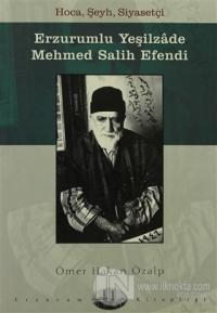 Erzurumlu Yeşilzade Mehmed Salih Efendi
