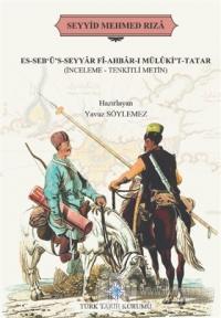 Es-Seb'ü's-Seyyar Fi-Ahbar-ı Mülüki't-Tatar (Ciltli)