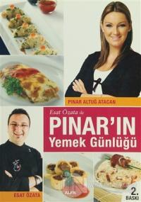 Esat Özata ile Pınar'ın Yemek Günlüğü %20 indirimli Pınar Altuğ Atacan