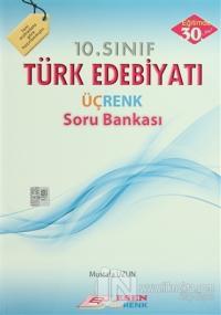 Esen 10. Sınıf Türk Edebiyatı Üçrenk Soru Bankası