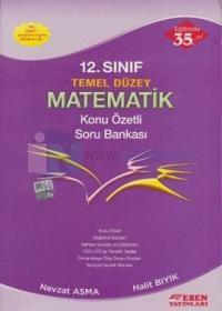 Esen 12. Sınıf Temel Düzey Matematik Konu Özetli Soru Bankası