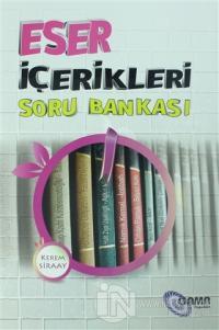 Eser İçerikleri Soru Bankası
