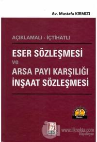 Eser Sözleşmesi ve Arsa Payı Karşılığı İnşaat Sözleşmesi (Ciltli)