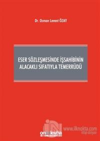 Eser Sözleşmesinde İşsahibinin Alacaklı Sıfatıyla Temerrüdü (Ciltli)