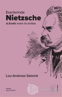 Eserlerinde Nietzsche