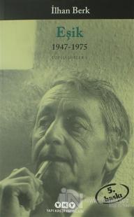 Eşik 1947-1975