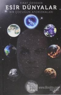 Esir Dünyalar