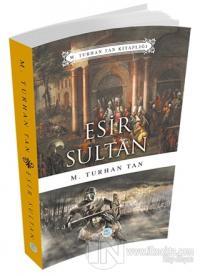Esir Sultan %50 indirimli M. Turhan Tan