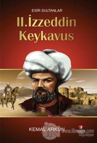 Esir sultanlar : 2. İzzeddin Keykavus