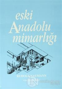 Eski Anadolu Mimarlığı