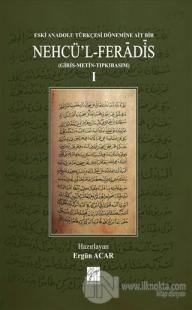 Eski Anadolu Türkçesi Dönemine Ait Bir Nehcü'l Feradis 1 (Ciltli)