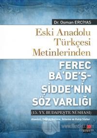 Eski Anadolu Türkçesi Metinlerinden Ferec Ba'de'ş - Şidde'nin Söz Varlığı