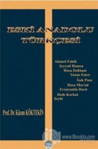 Eski Anadolu Türkçesi