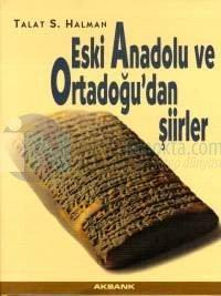 Eski Anadolu ve Ortadoğu'dan Şiirler Talat Sait Halman