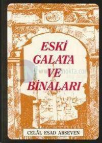 Eski Galata ve Binaları %15 indirimli Celal Esat Arseven