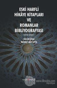 Eski Harfli Hikaye Kitapları ve Romanlar Bibliyografyası