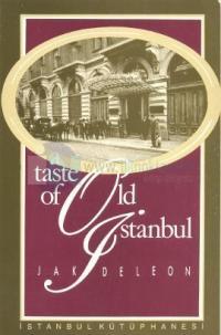 Eski İstanbul'un Yaşayan Tadı / A Taste Of Old İstanbul