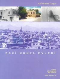 Eski Konya Evleri